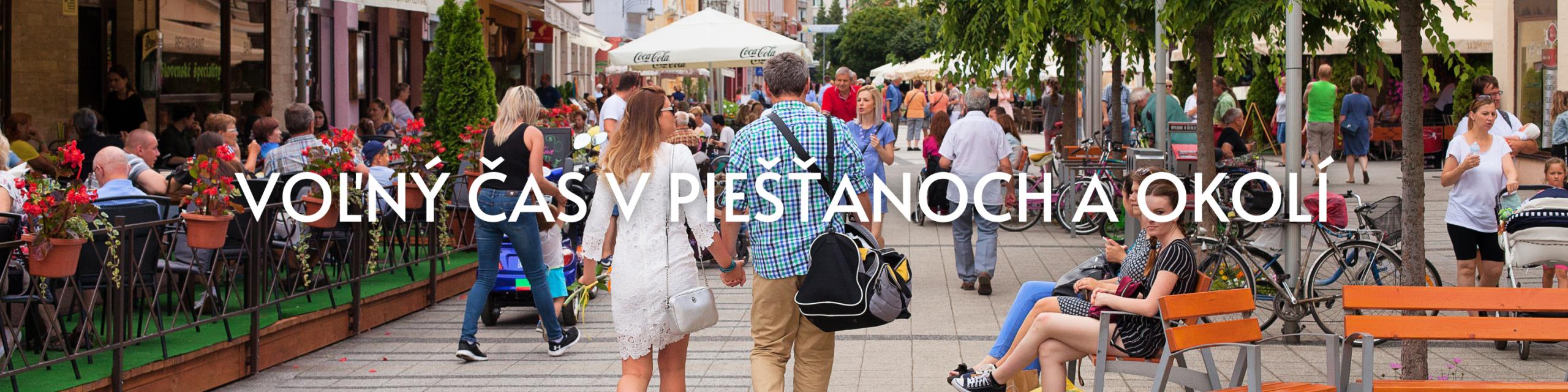 Voľný čas v Piešťanoch a okolí